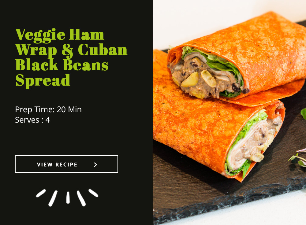Veggie Ham Wrap & Cuban Black Beans Spread