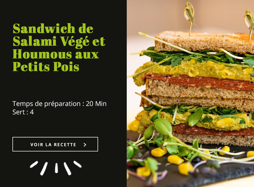 Sandwich de Salami Végé et Houmous aux Petits Pois