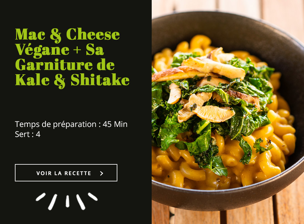 Mac & Cheese Végane + sa Garniture de Kale & Shitake