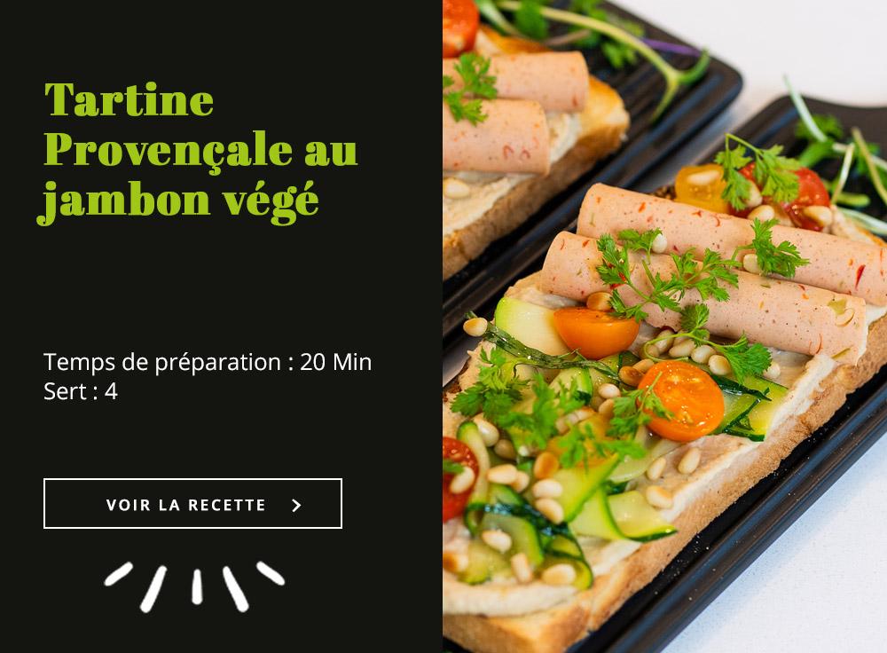 Tartine Provençale au jambon végé