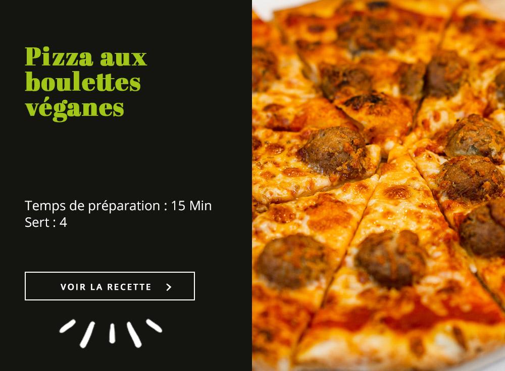 Pizza aux Boulettes Véganes