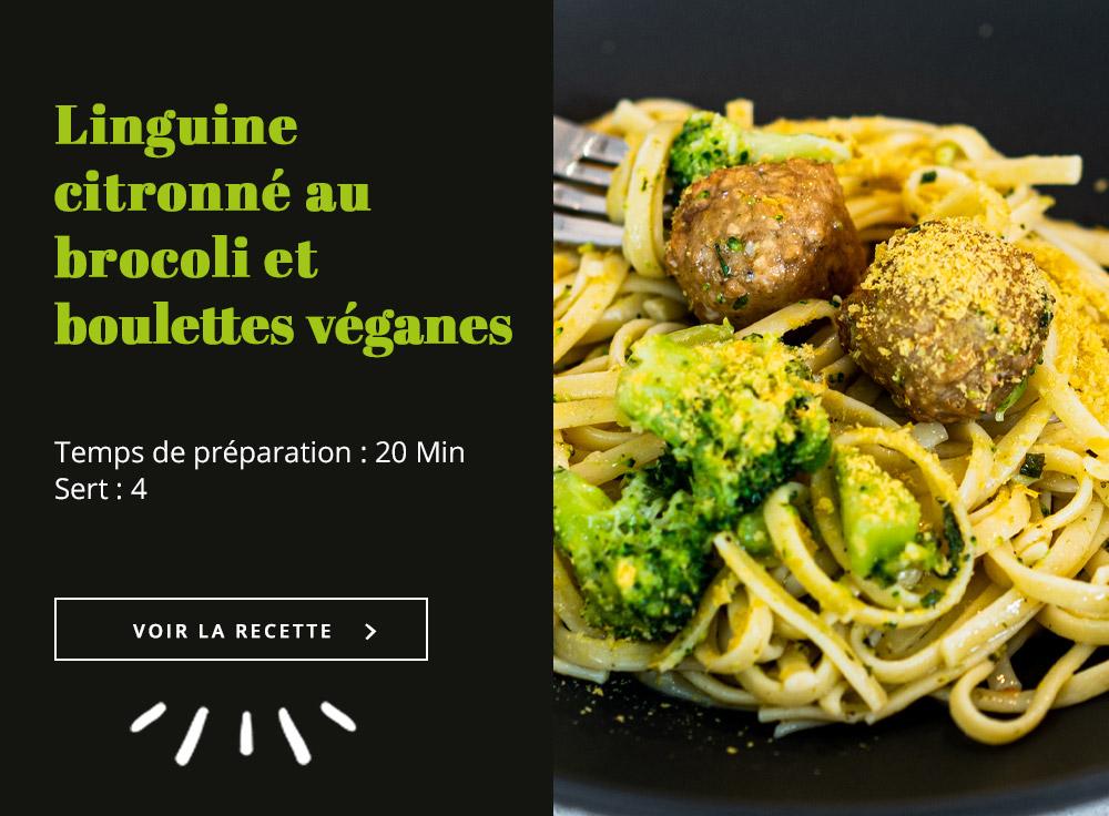 Linguine Citronné au Brocoli et Boulettes Véganes
