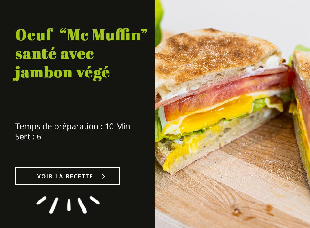 """Oeuf """"Mc Muffin"""" Santé avec Jambon végé"""