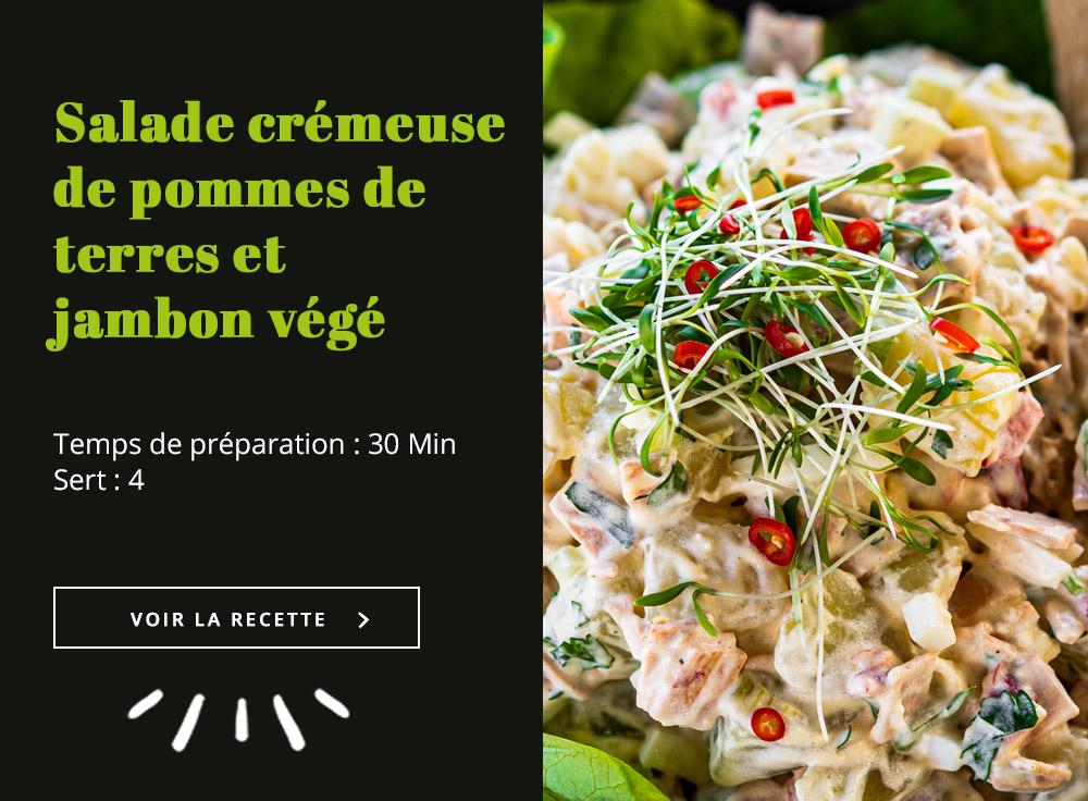 Salade Crémeuse de Pommes de Terres et Jambon Végé